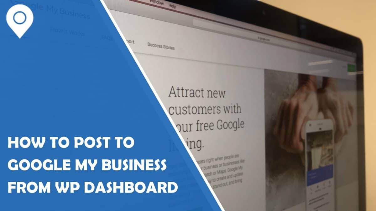 Posting to Google My Business Made Easy With Right Plugin