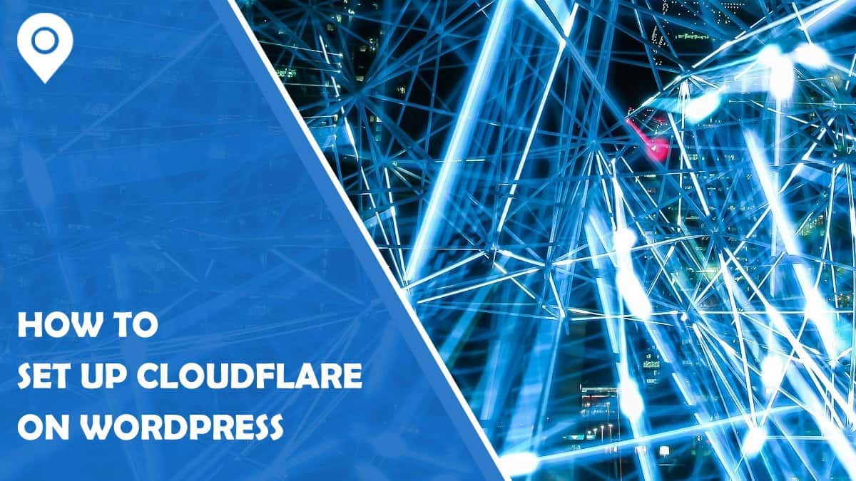 How to Set Up Cloudflare on Your WordPress Site
