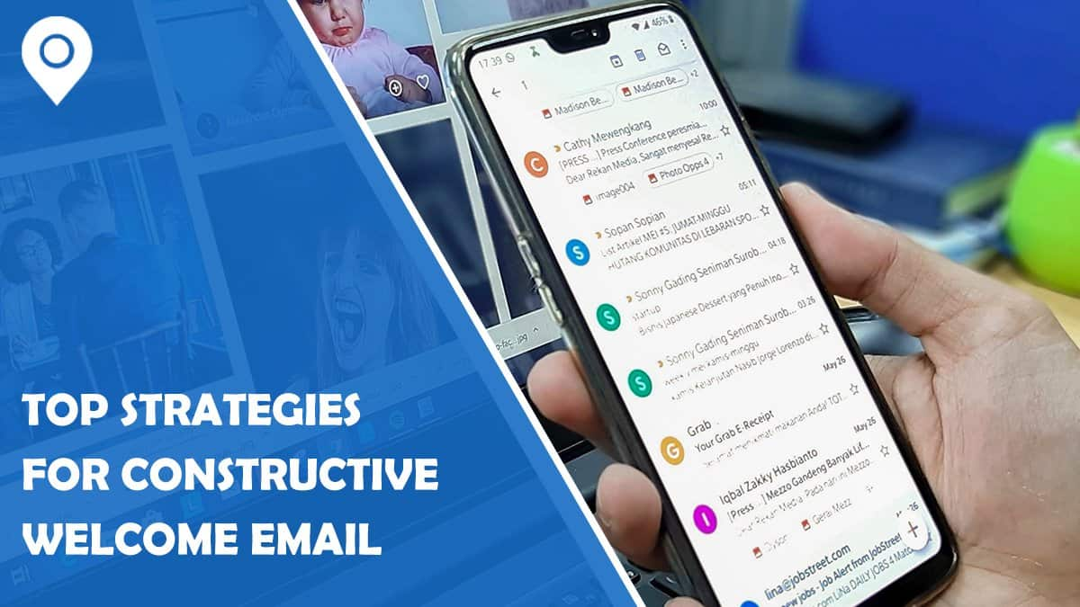Top Strategies for Constructive Welcome Email