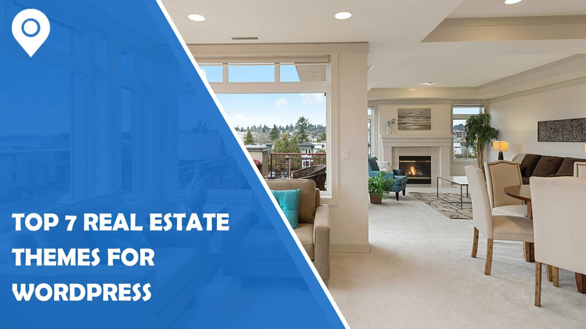 Top 7 Real Estate Themes for WordPress