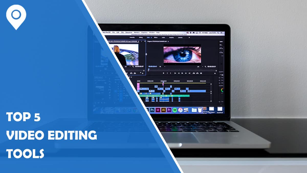 Top 5 Video Editing Tools to Create Videos for Your Website, Social Media or Newsletter