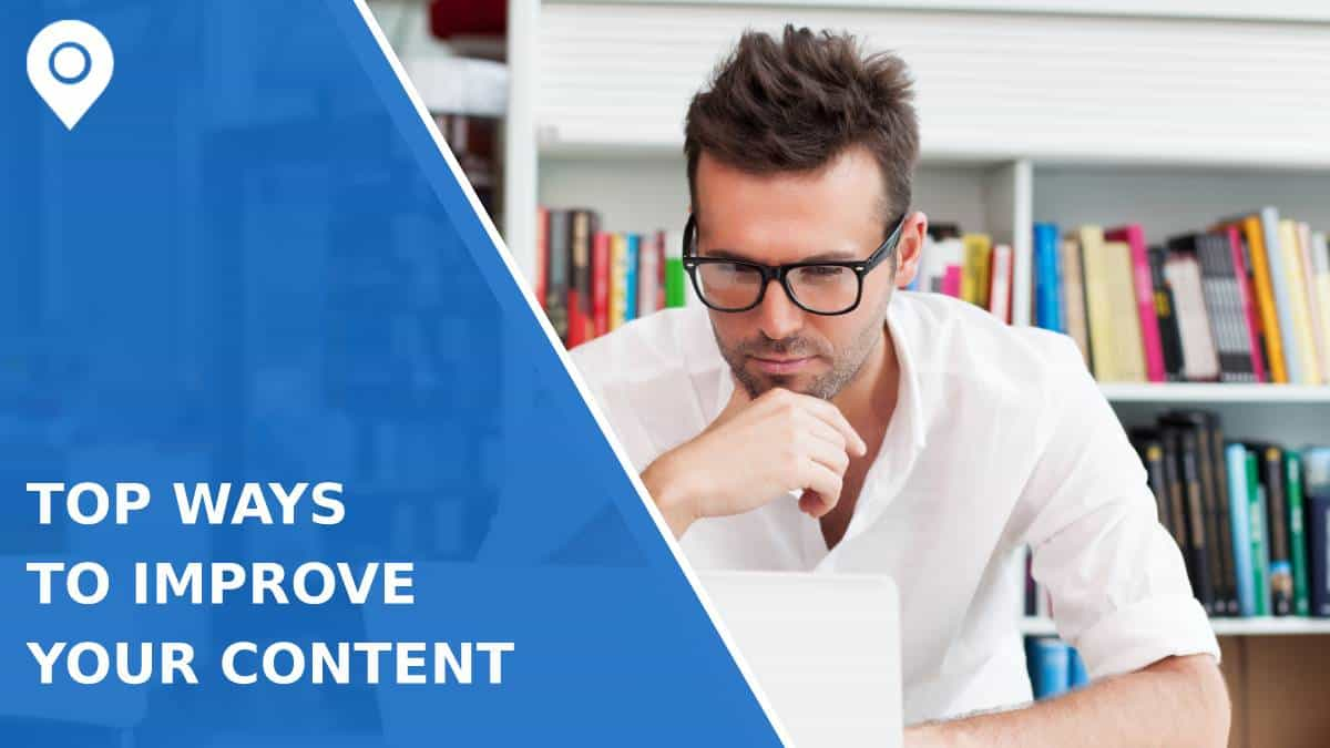 Top 8 Ways to Improve Your Content Before Publishing