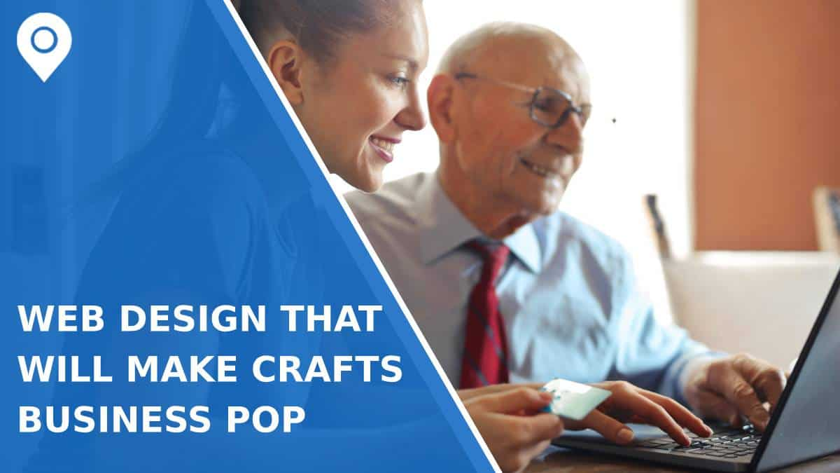 Web Design That Will Make Your Arts and Crafts Business Really Pop