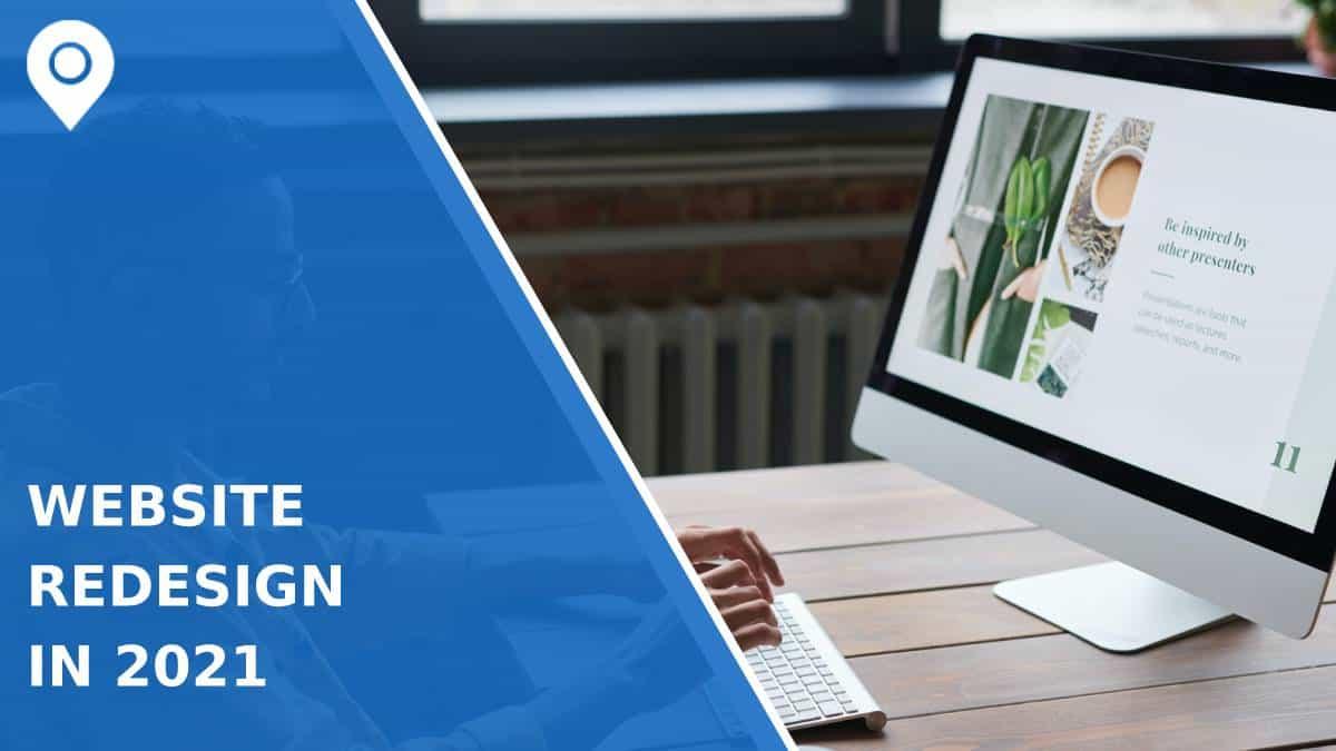 Website Redesign in 2021 – Standards and Trends to Meet