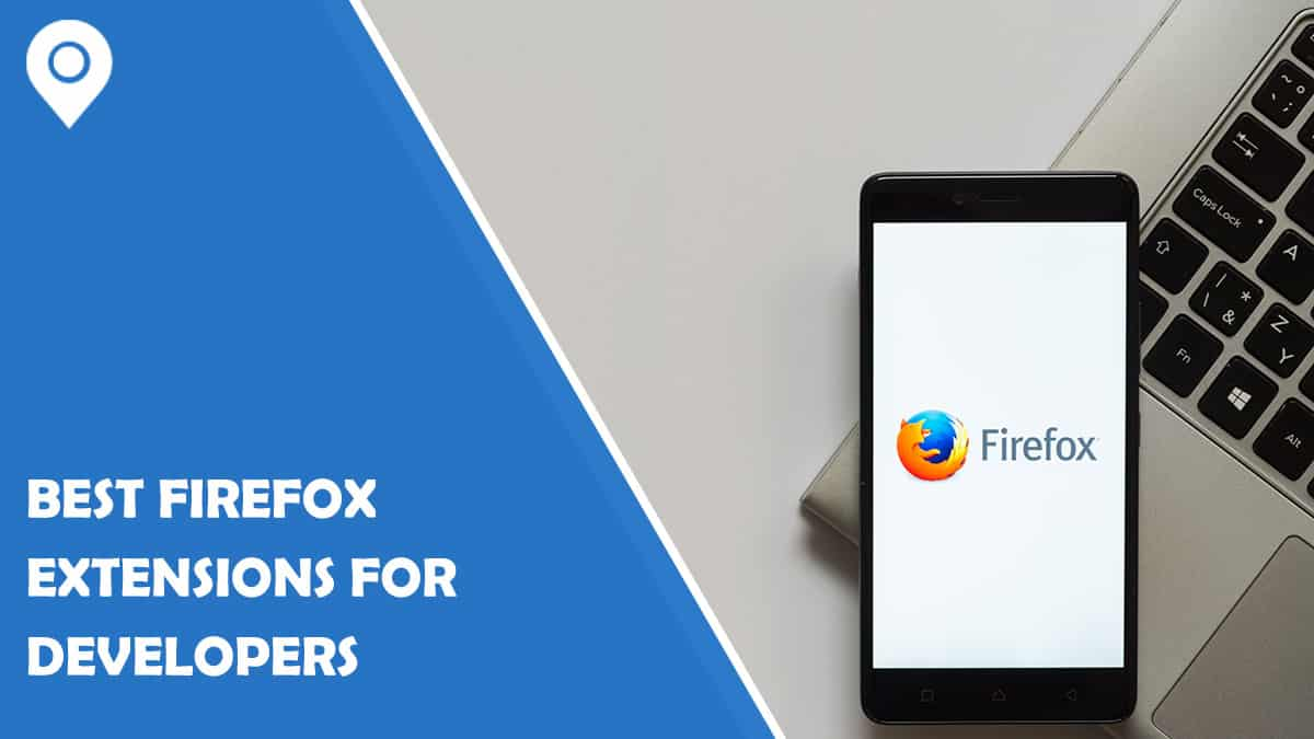 Best Firefox Extensions for Developers