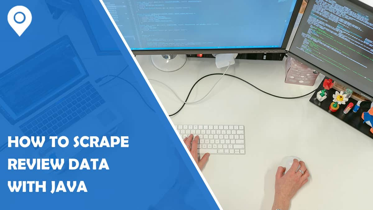 How to Scrape Review Data with Java