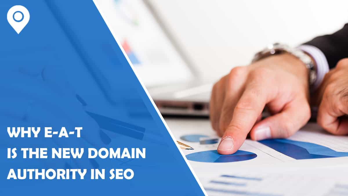 Why E-A-T is the New Domain Authority in SEO