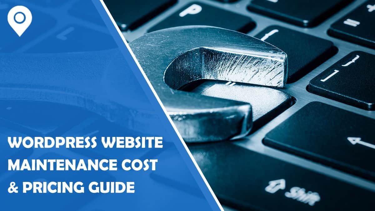WordPress Website Maintenance Cost & Pricing Guide