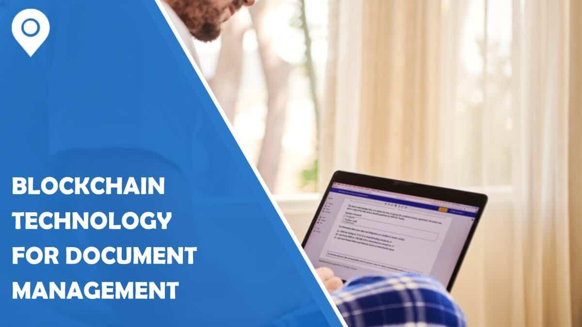 Blockchain Technology for Document Management Across Industries
