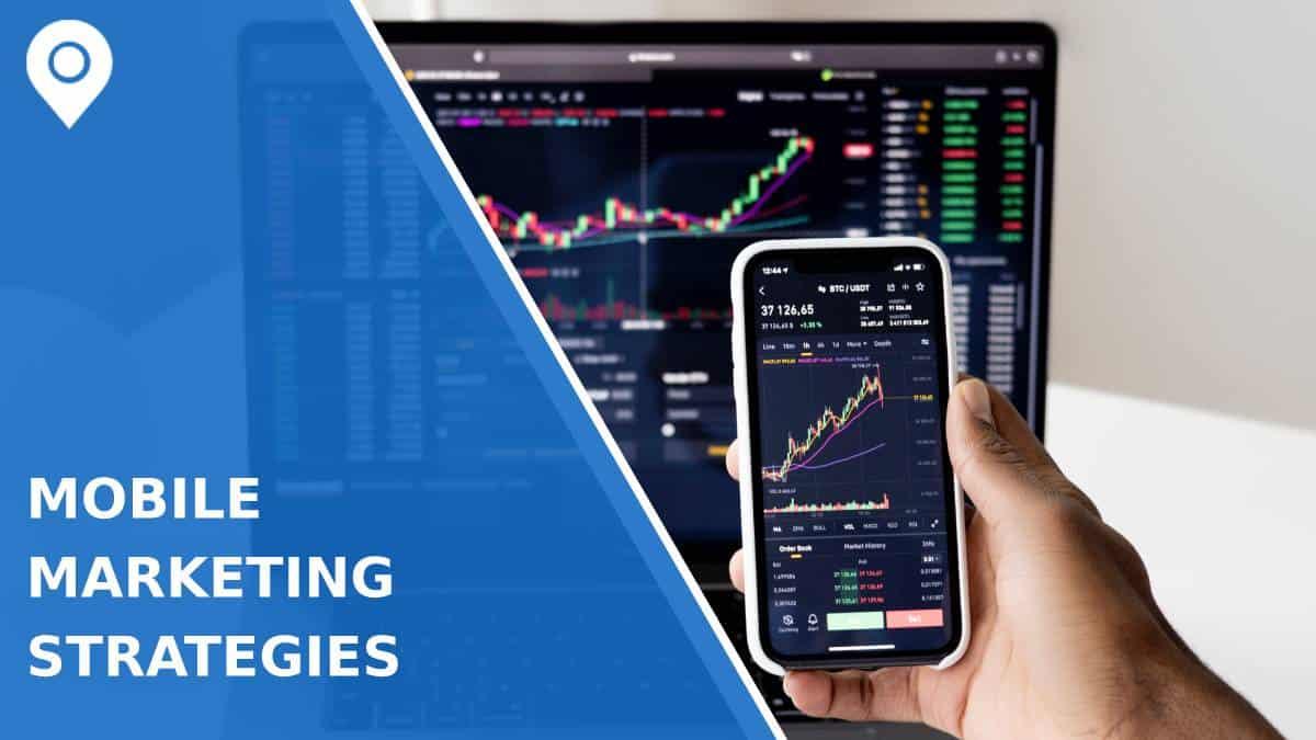4 Mobile Marketing Strategies for 2021