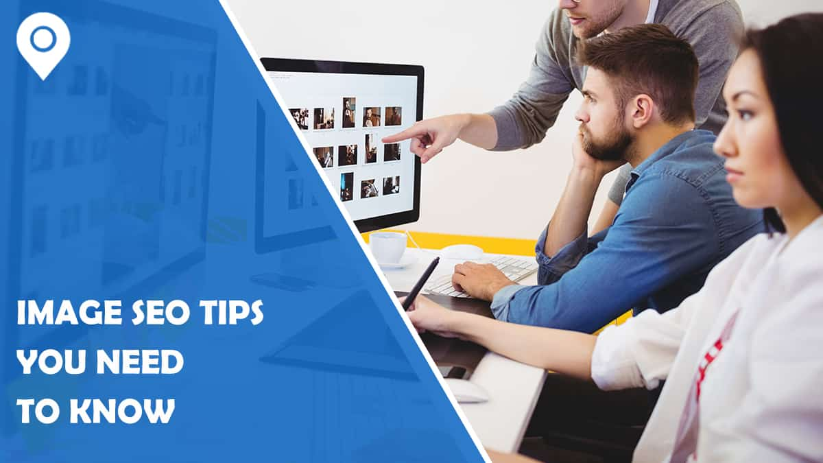 10 Image SEO Tips You Need to Know