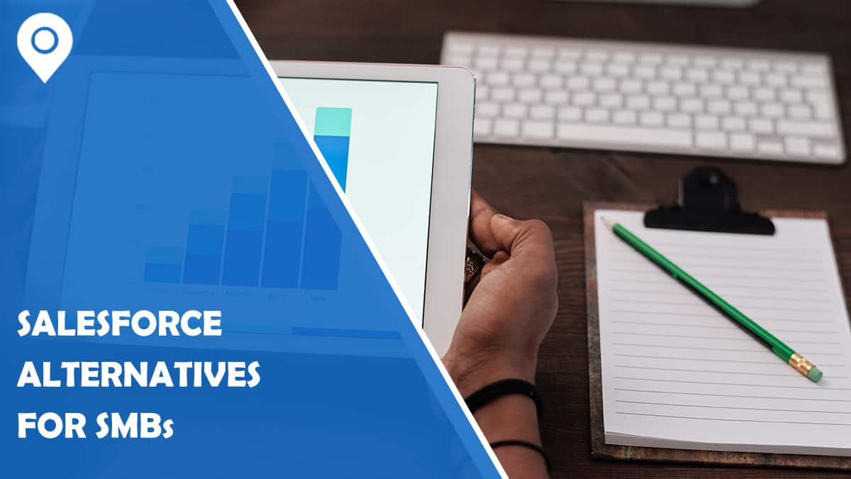 6 Salesforce Alternatives for SMBs