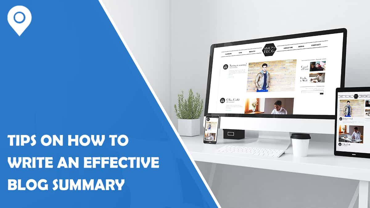 10 Tips on How to Write an Effective Blog Summary